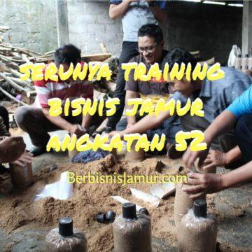 serunya-training-bisnis-jamur-angkatan-52